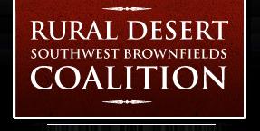 Rural Desert Southwest Brownfields Coalition